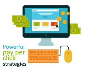 Powerful pay per click strategies
