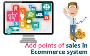 Add points of sales in Ecommerce system