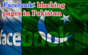 Facebook: blocking pages in Pakistan