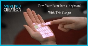 Turn Your Palm into a Keyboard with This Gadget