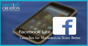 Facebook LITE Launches for Marketers to Score Better