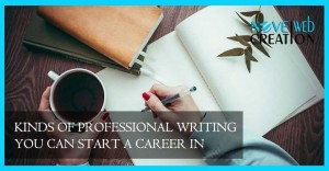 Kinds-of-Professional-Writing-You-Can-Start-a-Career-In