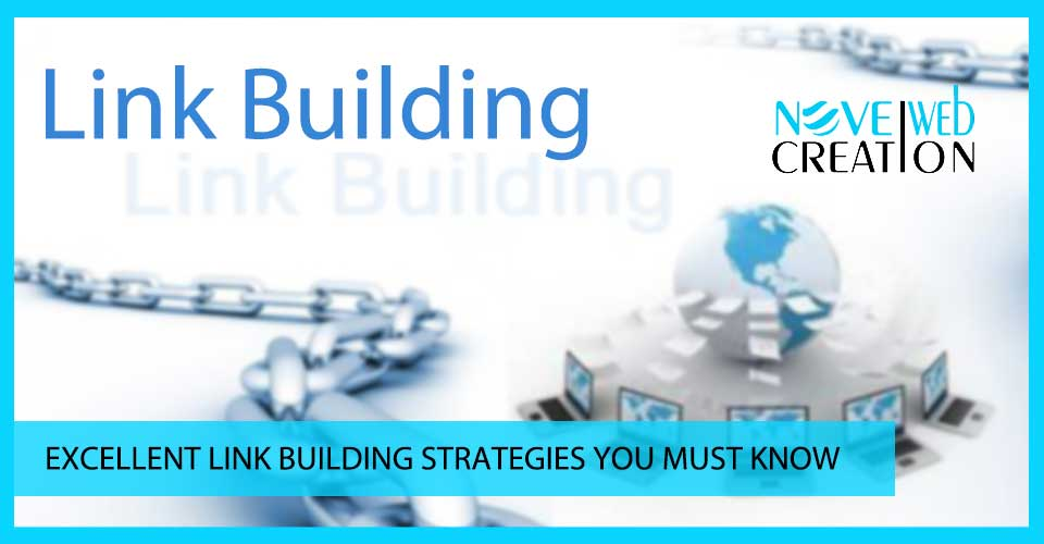 Excellent Link Building Strategies You Must Know
