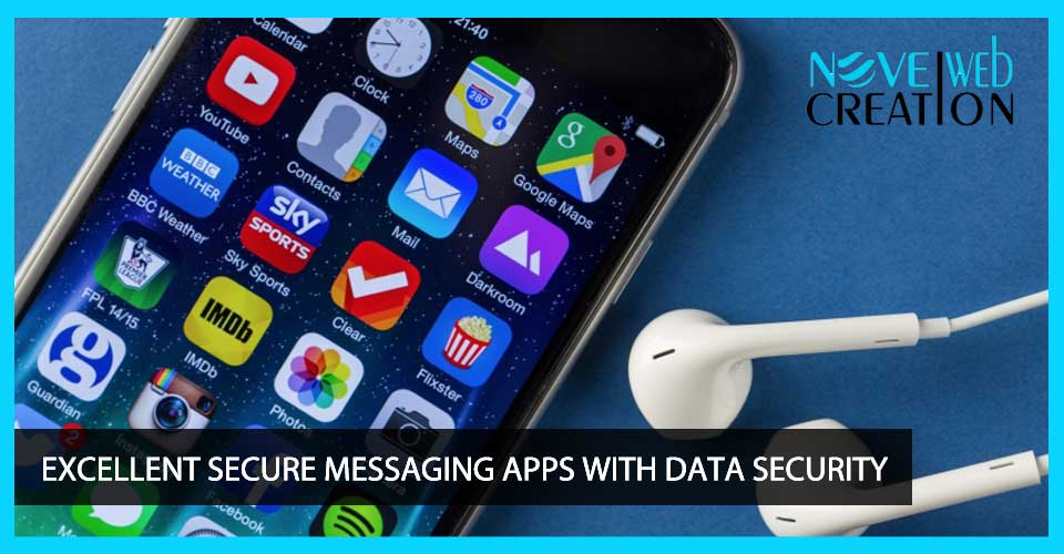 Excellent Secure Messaging Apps with Data Security