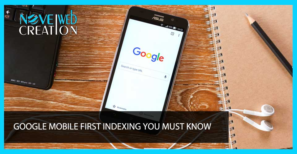 Google Mobile First Indexing You Must Know