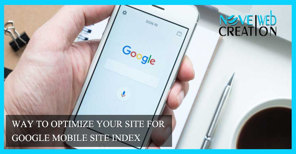 Way to Optimize Your Site for Google Mobile Site Index