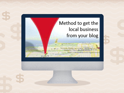 Method to get the local business from your blog