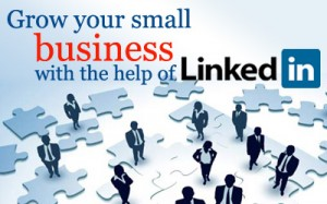 Grow your small business with the help of LinkedIn