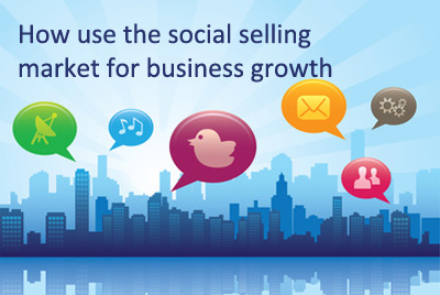 How use the social selling market for business growth