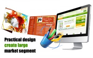 Practical design create large market segment
