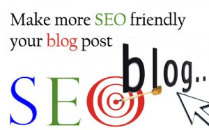 Make more SEO friendly your blog post