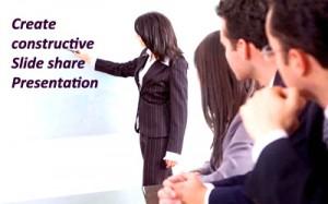 Slide share Presentation