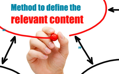 Method to define the relevant content