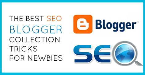 SEO blogger collection tricks for newbies