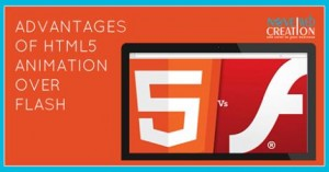 Advantages of HTML5 animation over flash