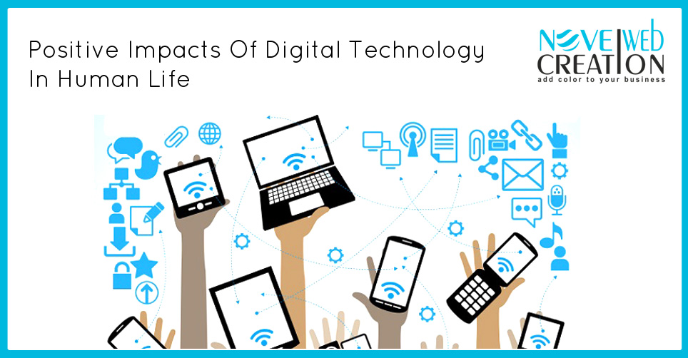 Positive Impacts Of Digital Technology In Human Life