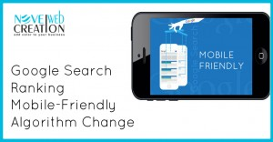 Google Search Ranking Mobile-Friendly Algorithm Change