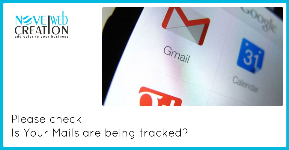 Please check!! Is Your Mails are being tracked? - Novel Web