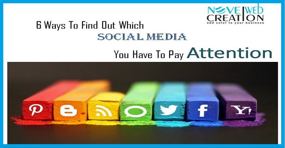 Find Out Which Social Media You Have To Pay Attention