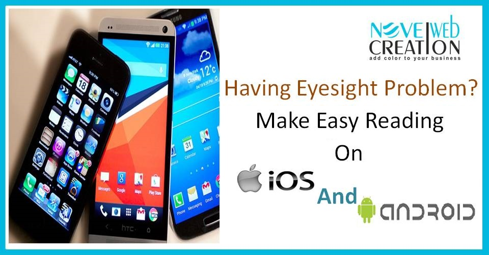 Having Eyesight Problem? Make Easy Reading On iOS And Android