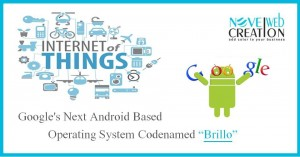 Google's Next Android Based Operating System Codenamed Brillo
