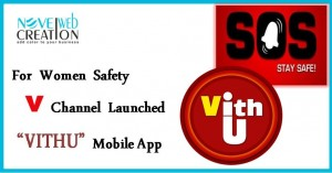 For Women Safety V Channel Launched Vithu Mobile App