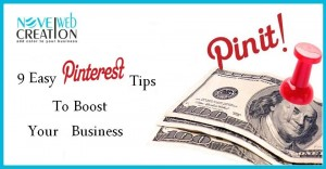 9 Easy Pinterest Tips To Boost Your Business