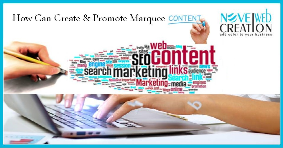 How Can Create & Promote Marquee Content