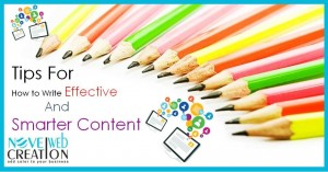 Tips for How to Write Effective And Smarter Content