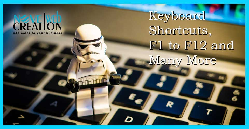 Keyboard Shortcuts, F1 to F12 and Many More