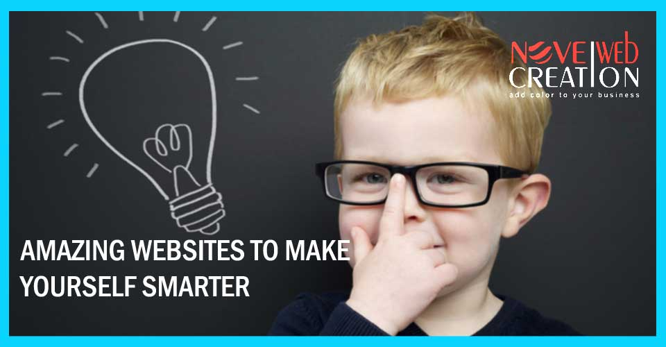 Amazing Websites to Make Yourself Smarter