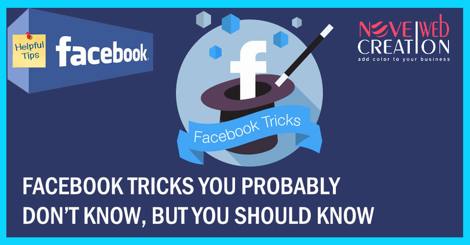 Facebook-Tricks-you-Probably-Dont-Know-but-You-Should-Know