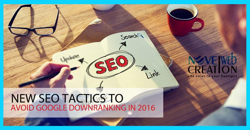 New-SEO-Tactics-to-Avoid-Google-Downranking-in-2016