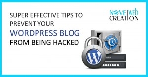 Super-Effective-Tips-to-Prevent-Your-Wordpress-Blog-from-Being-Hacked