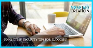 Some-Cyber-Security-Tips-for-Bloggers