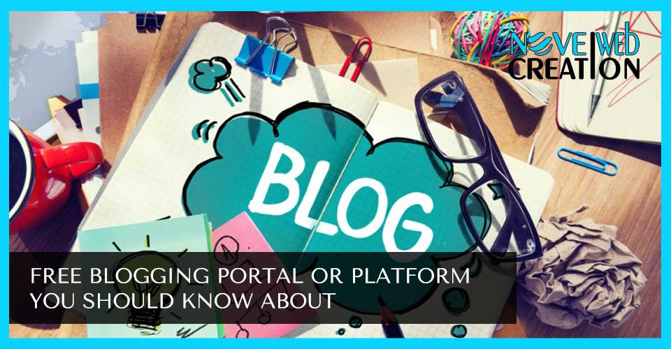 free-blogging-portal-or-platform-you-should-know-about