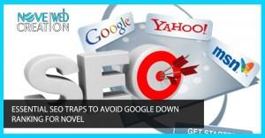 Essential Seo Traps To Avoid Google Down Ranking