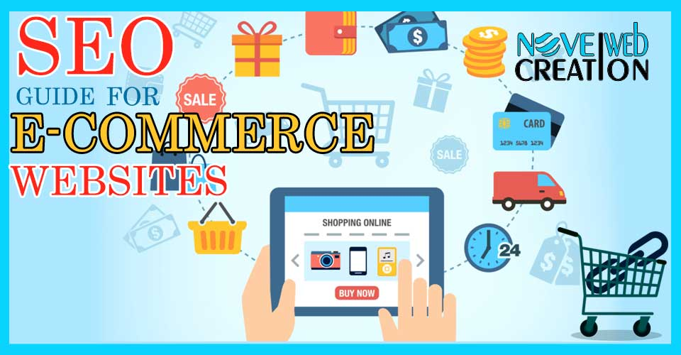 An SEO Guide for E-Commerce Websites