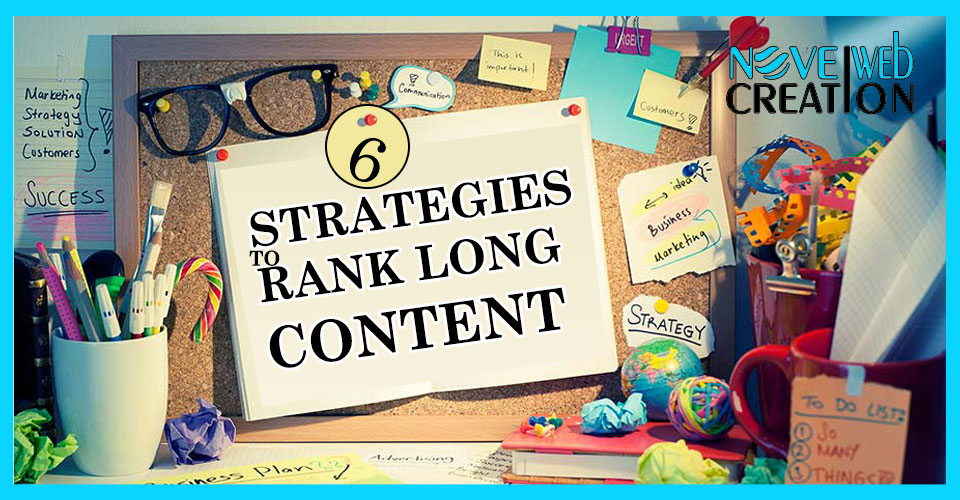 6 strategies to Rank Long Content