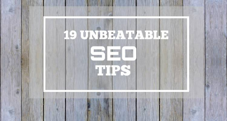 19 Unbeatable SEO Tips for Google Ranking