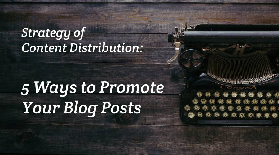 5 Ways to Promote Your Blog Posts