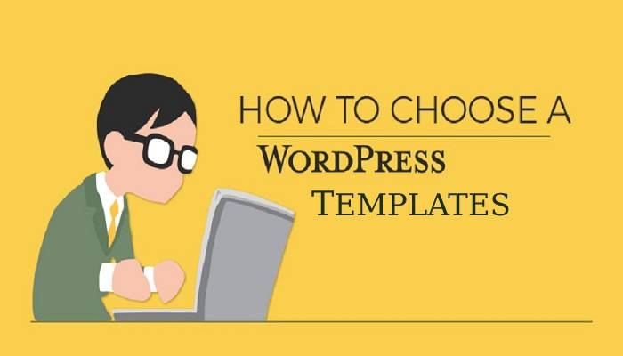 how to choose a wordpress template