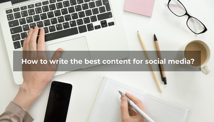 how to write the best content for social media
