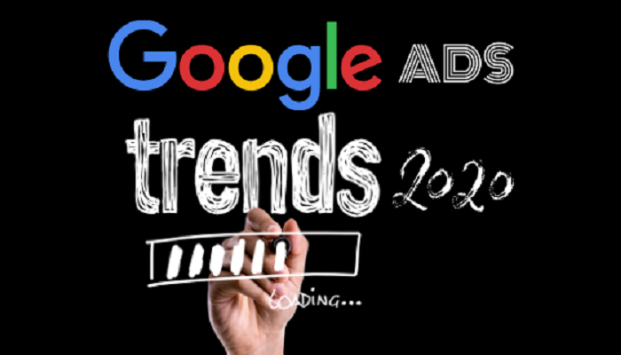 Google ads trends in 2020